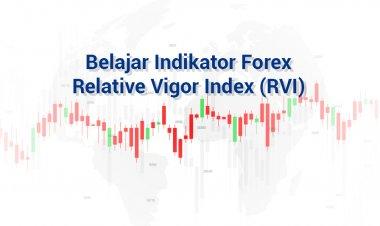 Mengenal Indikator Relative Vigor Index (RVI)
